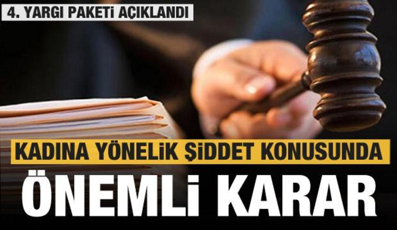 Kadına yönelik şiddeti de kapsayan 4. yargı paketi TBMM onayından geçti..