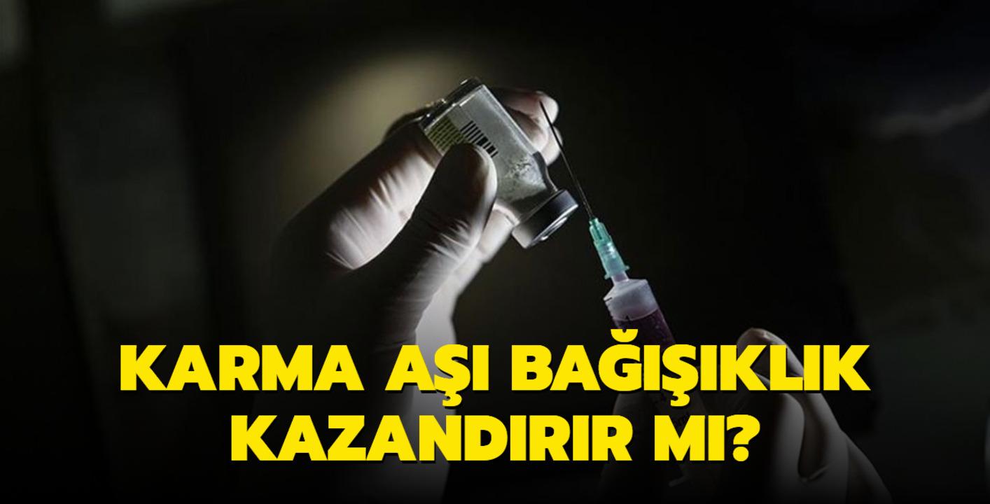 Karma aşı koronavirüs hastalığına karşı bağışıklık kazandırır mı?