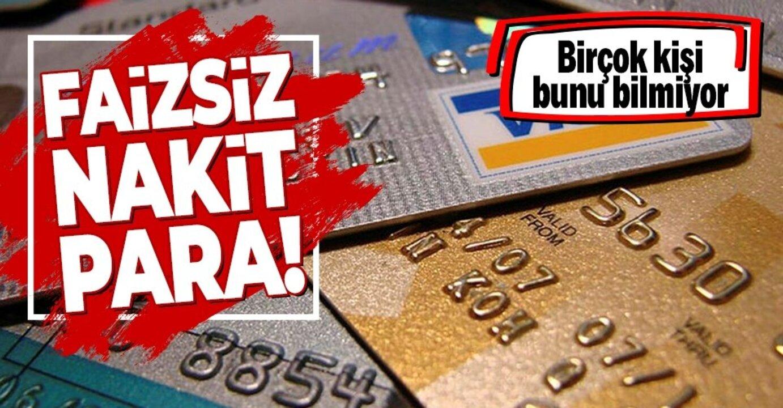 Kredi kartı kullanıcıları dikkat! 40 günlük faizsiz nakit para avantajı..