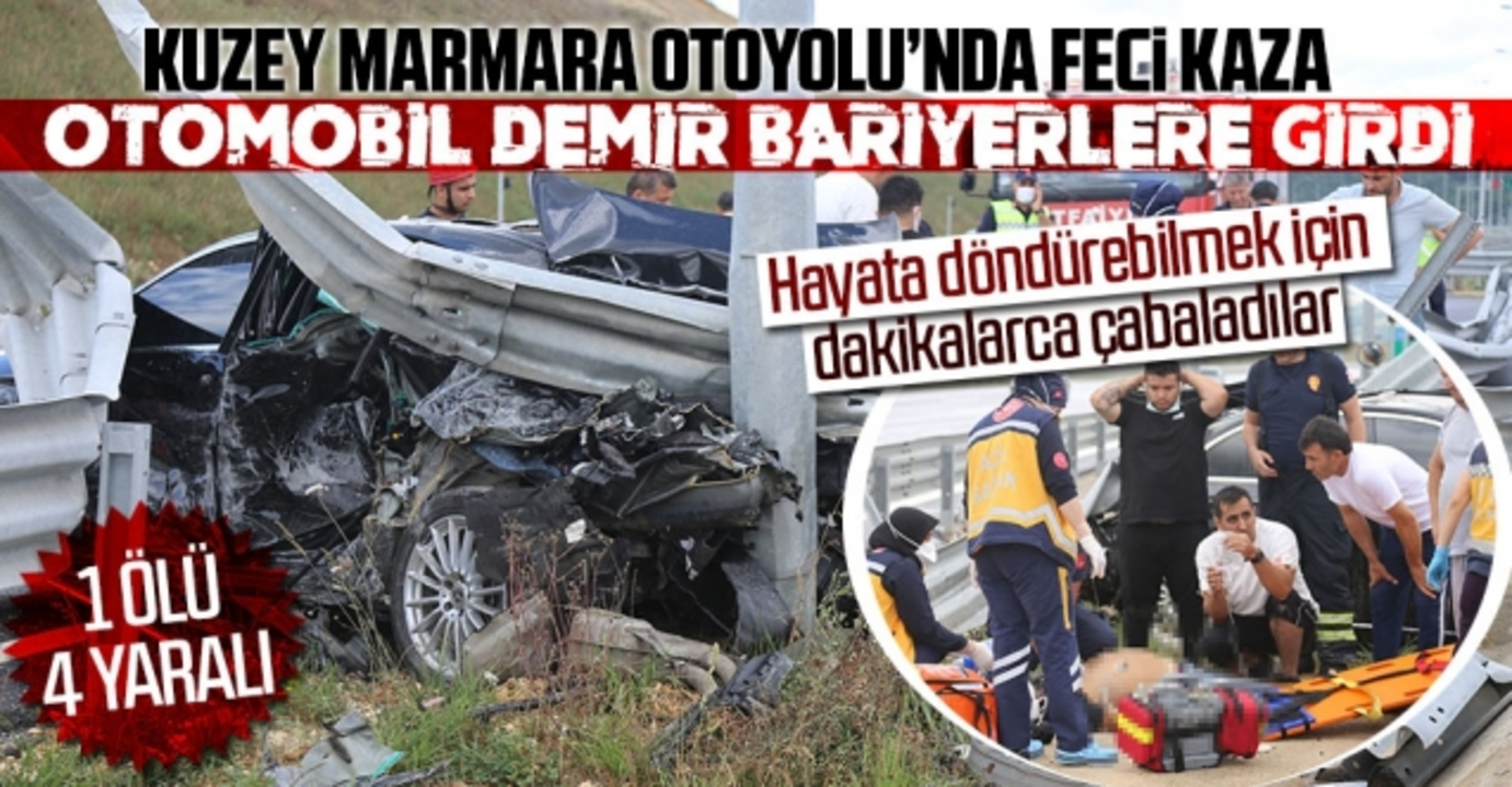 Kuzey Marmara Otoyolu'nda kontrolden çıkan otomobil bariyerlere girdi: 1 Ölü 4 yaralı
