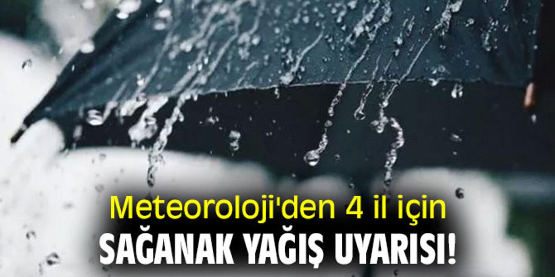 Meteoroloji'den ile sağanak yağış uyarısı! Yerel düzeyde çok kuvveti geliyor..