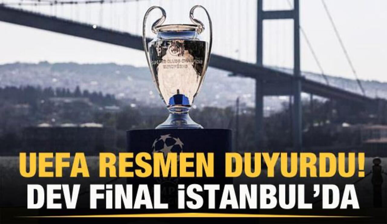 UEFA, 2023 Şampiyonlar Ligi adresi için İstanbul'u gösterdi!