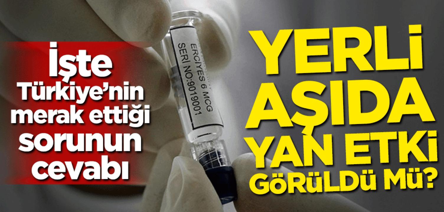 Yerli aşının yan etkisi görüldü mü? Bakan Varank açıkladı..
