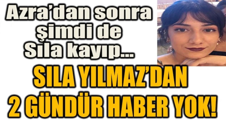 Azra Gülendam'a kahrolan Türkiye, 2 gündür kayıp Sıla Yılmaz'ı aramaya başladı!