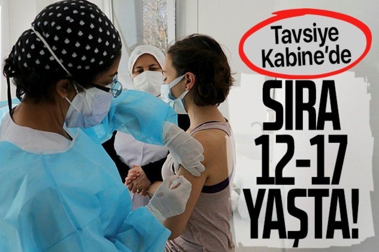Bilim Kurulu, 12-17 yaş grubunun aşılama tavsiyesini Kabine'ye sundu!