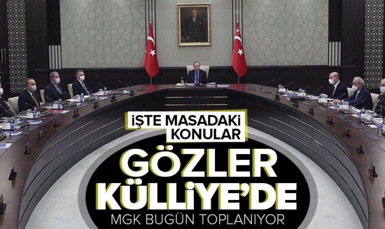 Külliye'de kritik toplantı! Milli Güvenlik Kurulu Erdoğan başkanlığında toplanıyor..
