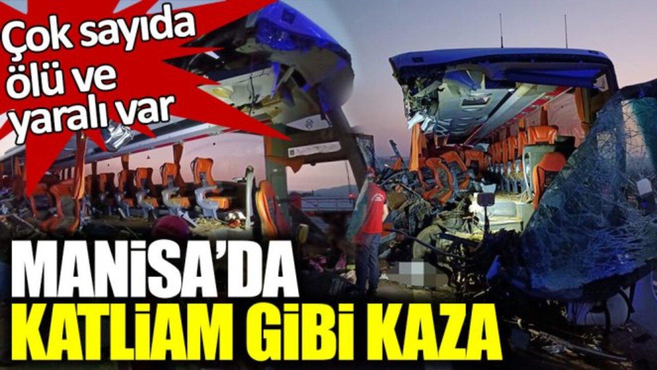 Manisa Soma'da feci kaza! TIR otobüse çarptı: 9 ölü çok sayıda yaralı..