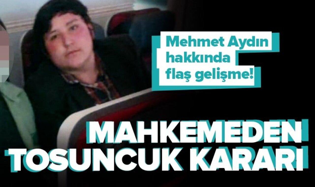 Mehmet Aydın'ın tutukluluk haliyle ilgili flaş karar!