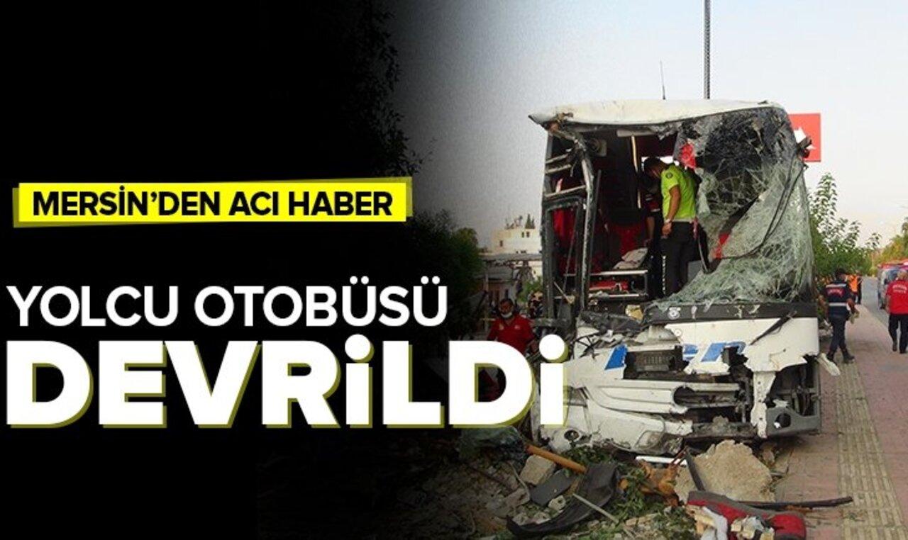 Mersin'de korkunç kaza! Şarampole devrile otobüste 33 kişi yaralandı