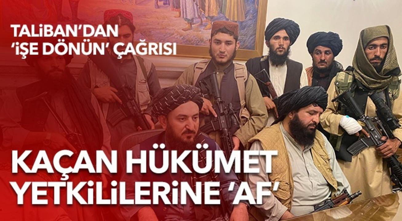 Taliban'dan hükümet yetkililerine 'genel af' çağrısı!