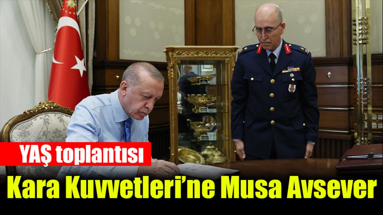 YAŞ toplantısı sona erdi! Musa Avsever yeni Kara Kuvvetleri Komutanı oldu..