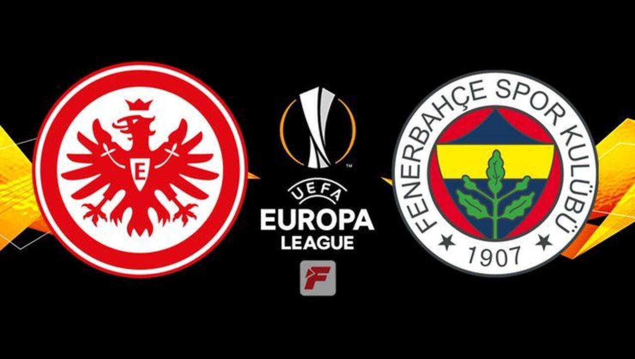 Frankfurt – Fenerbahçe maçı ne zaman? Frankfurt - Fenerbahçe maçı canlı izle