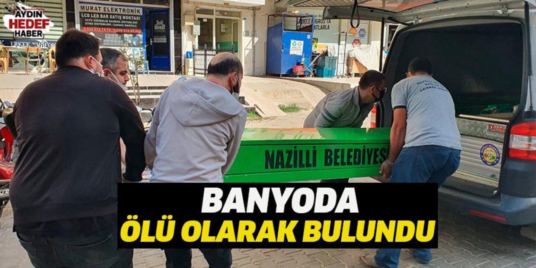 Aydın'da kalp hastası yaşlı adam banyoda ölü bulundu