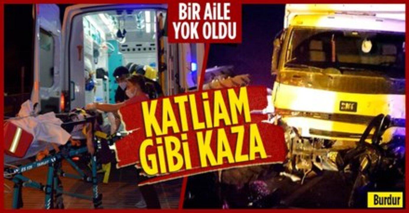 Burdur'da feci kaza! Bir aile yok oldu