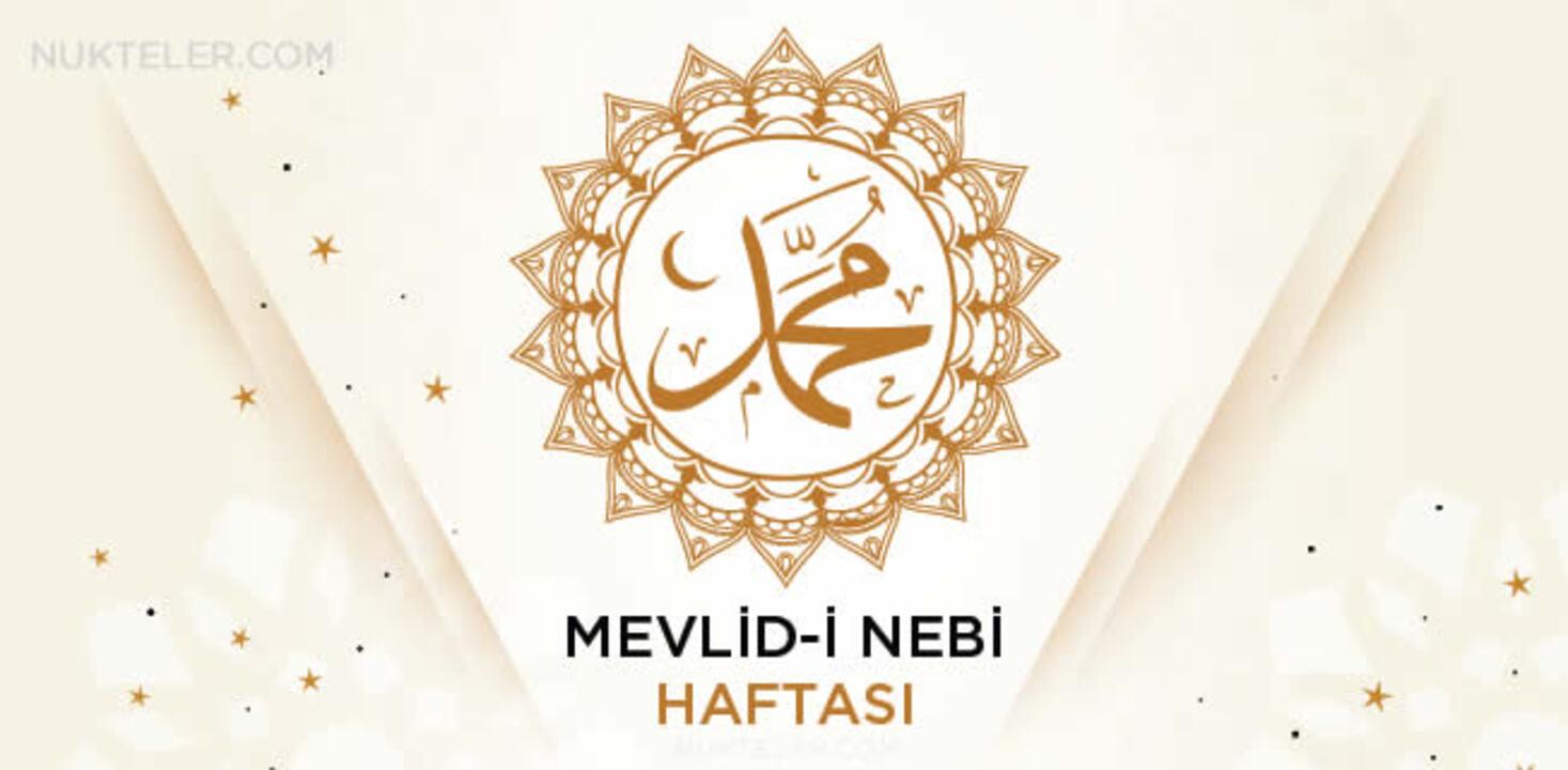 Mevlidi Nebi Haftası ne zaman 2021 Mevlidi Nebi haftası hangi tarihler arasında kutlanıyor