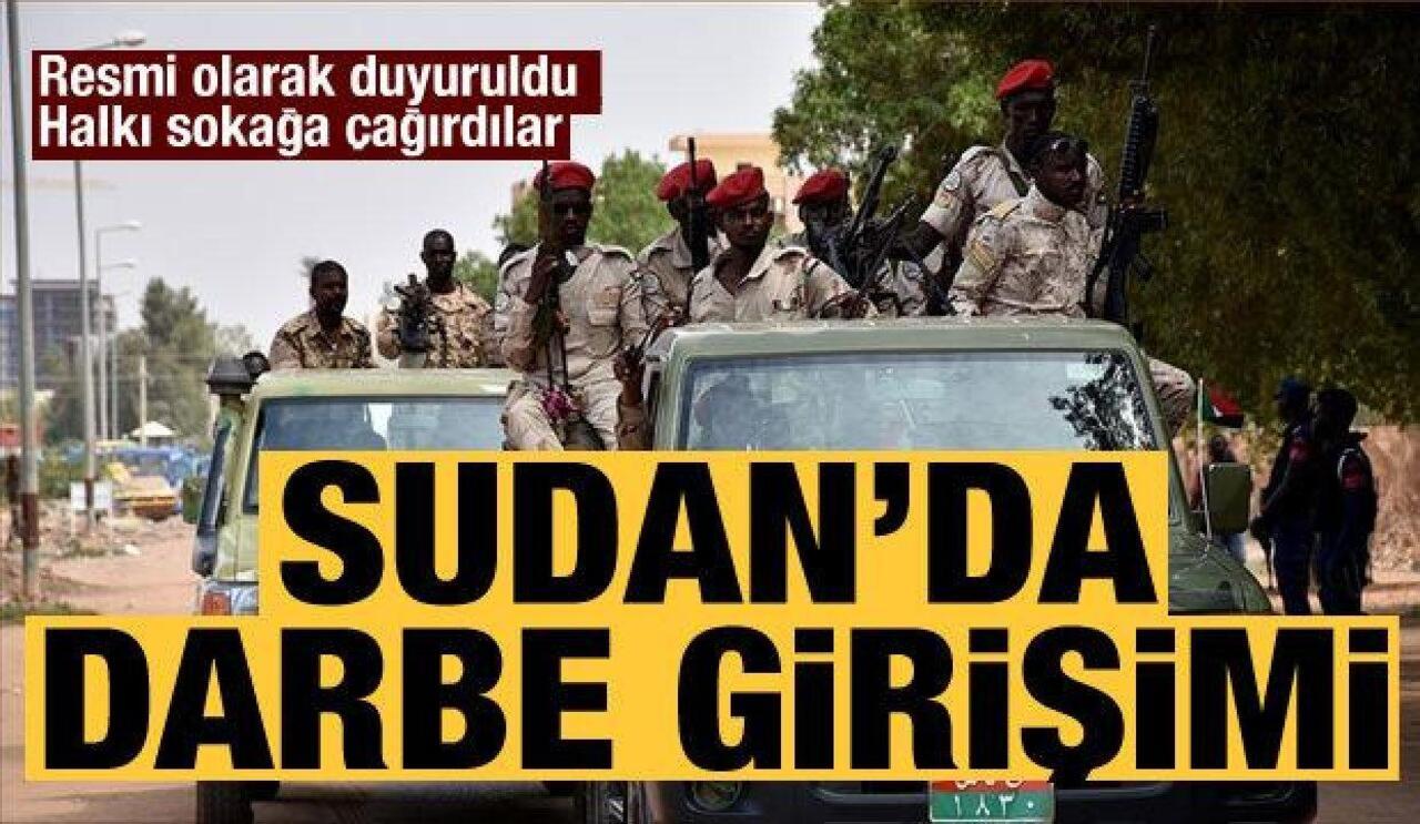 Sudan'da bir grup asker, hükümete darbe girişiminde bulundu!