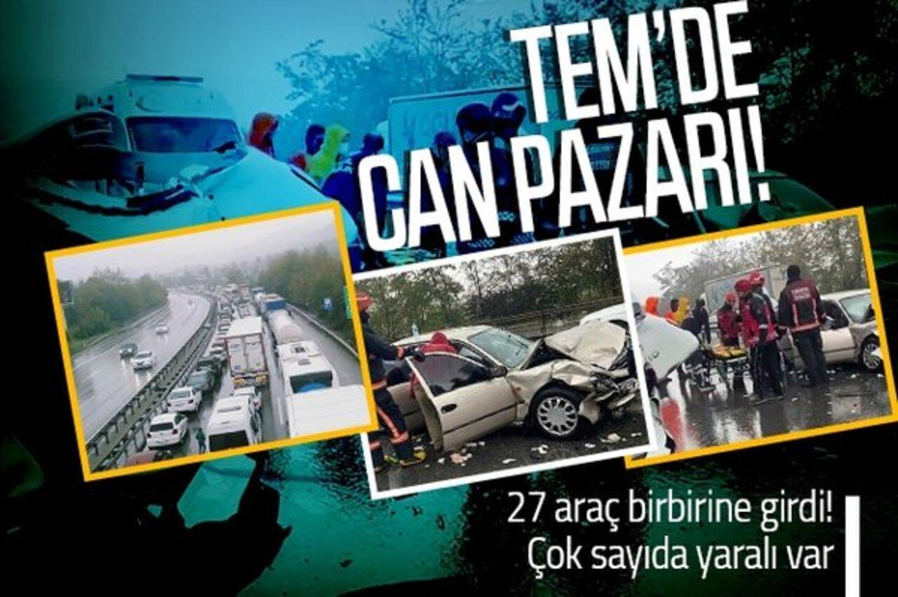 TEM'de 27 araç birbirine girdi! Feci kazada 17 kişi yaralandı..