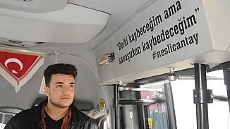 21 yaşında ölen Neslican Tay'ı unutturmamak için sözlerini minibüsüne yazdırdı