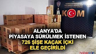 Alanya'da kaçak içki operasyonu! 726 şişe ele geçirildi