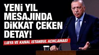 Cumhurbaşkanı Recep Tayyip Erdoğan'ın yeni yıl mesajında dikkat çeken detaylar