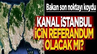 İçişleri Bakanı Soylu'dan Kanal İstanbul hakkındaki referandum yanıtı
