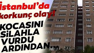 İstanbul'da tartıştığı eşini öldüren kadın kendini polise ihbar etti