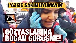 AFAD görevlisi enkaz altındaki kadını telefonla sakinleştirdi