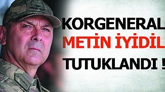 Berratine karar verilen eski Korgeneral Metin İyidil tutuklandı!