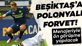 Beşiktaş'a Polonya'lı forvet