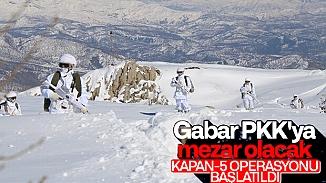 Bölücü terör örgütüne karşı Kapan-5 Gabar Operasyonu başladı