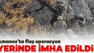 Hatay'da Kapan-2 Amanoslar operasyonu başladı! Bölgede terör örgütü temizliği