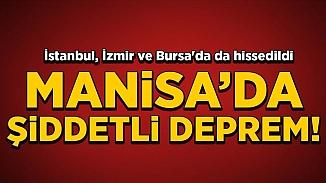 Manisa'da 5.4 büyüklüğünde deprem! İzmir ve İstanbul'da sallandı