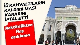 Öğrenciler kazandı! İstanbul Üniversitesi yemekhane kısıtlamasını iptal etti