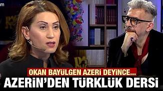 Okan Bayülgen Azeri Türkçesi dedi, şarkıcı Azerin Türklük dersi verdi