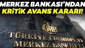 Olağanüstü toplanan Merkez Bankası'ndan avans kararı