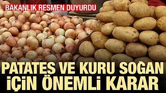 Patates ve kuru soğan ihracatında yeni düzenleme; Yurt dışı satışları öz izin şartına bağlandı