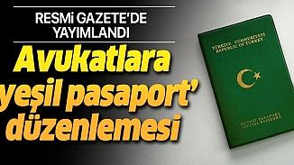 Yeni düzenleme yürürlüğe girdi! Avukatlara hususi damgalı yeşil pasaport