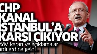 AYM'den CHP'ye ret! Kanal İstanbul başvurusu iptal edildi