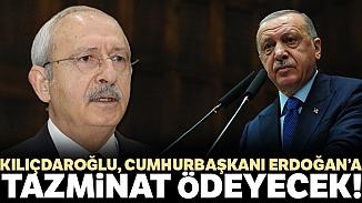 Cumhurbaşkanı Erdoğan, CHP liderinden 15 bin TL tazminat kazandı