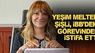 Eleştirilerin hedefi olmuştu! İBB'de Yeşim Meltem Şişli istifa etti