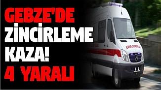 Gebze'de 4 kişi zincirleme kazada yaralandı