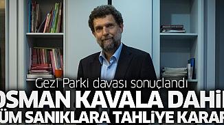 Gezi davası sonuçlandı, Osman Kavala tahliye edildi