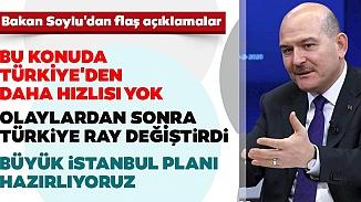 İçişleri Bakanı Soylu'dan büyük İstanbul Planı!