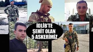 İdlib'de şehit olan 5 askerin isimleri belli oldu! Ailelerinin yürekleri yandı