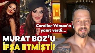 Murat Boz'u ifşa eden Caroline Yılmaz'a çıplaklık yanıtı