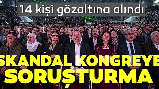 Savcılığın HDP Kongresine başlattığı Öcalan soruşturmasında 14 gözaltı