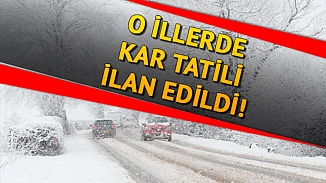 Tokat ve Yozgat'taki okullar kar nedeniyle tatil edildi
