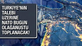 Türkiye'nin talebi üzerine NATO, olağanüstü toplantı kararı aldı