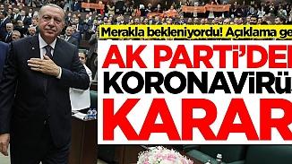 AK Parti'den flaş koronavirüs kararı! Toplantı yapılmayacak