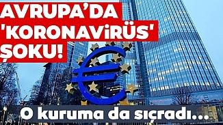 Avrupa Merkez Bankası'nda koronavirüs şoku! Çalışanda tespit edildi